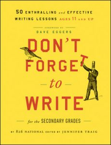 Don't Forget to Write for the Secondary Grades Book Cover Image